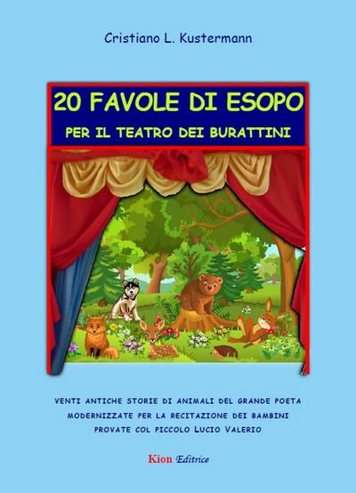 20 Favole Di Esopo Per Il Teatro Dei Burattini Kion Editrice